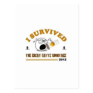 Sobreviví la gran escasez de Latte - 2012 Tarjetas Postales