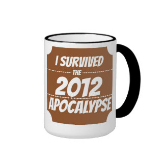Sobreviví la taza 2012 de la apocalipsis