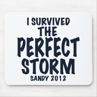 Sobreviví la tormenta perfecta Sandy 2012 hurric Alfombrillas De Ratón
