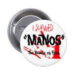 ¡Sobreviví Manos las manos del sino! Pin Redondo 5 Cm