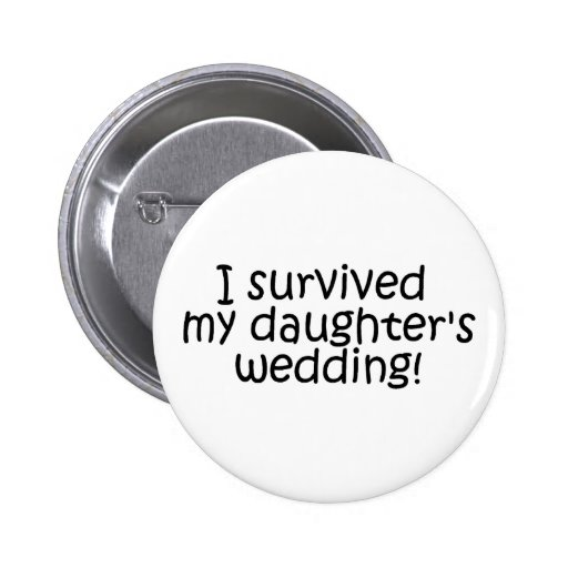 Sobreviví mi casarse de las hijas pins
