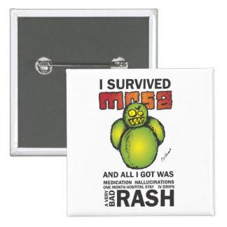Sobreviví MRSA Pin Cuadrada 5 Cm