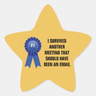 Sobreviví otra reunión que debe haber sido a pegatina en forma de estrella