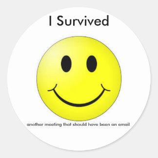 Sobreviví otro correo electrónico de la reunión… - pegatina redonda
