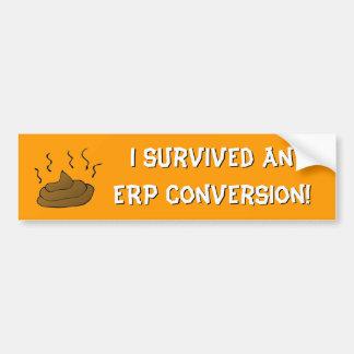 ¡Sobreviví una conversión del ERP Pegatina De Parachoque