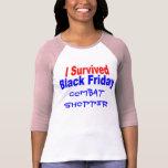 ¡Sobreviví viernes negro! Camiseta