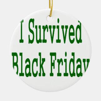 ¡Sobreviví viernes negro Diseño verde de la tiend Ornamento De Reyes Magos
