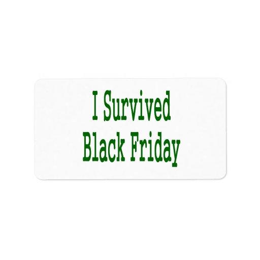 ¡Sobreviví viernes negro! Diseño verde de la tiend Etiquetas De Dirección