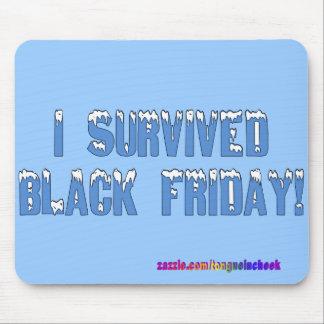 ¡Sobreviví viernes negro! Fuente de Snowcap Tapete De Ratones