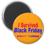 ¡Sobreviví viernes negro! Imán De Frigorífico