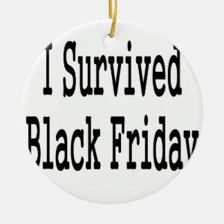 ¡Sobreviví viernes negro Muestre que cada uno ust Adornos De Navidad