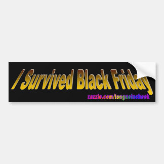 ¡Sobreviví viernes negro! Pegatina Para Auto