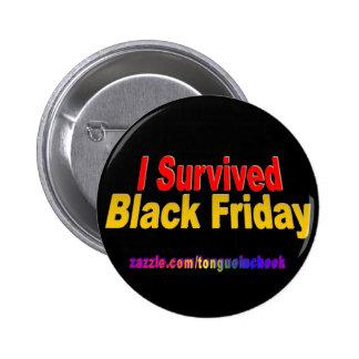 ¡Sobreviví viernes negro! Pin