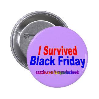 ¡Sobreviví viernes negro! Pin Redondo De 2 Pulgadas