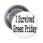 ¡Sobreviví viernes verde! En texto negro Pin