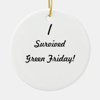 ¡Sobreviví viernes verde Ornatos