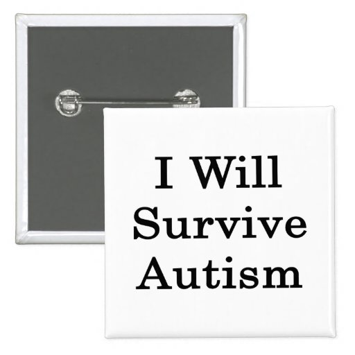 Sobreviviré autismo pins