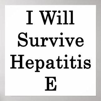Sobreviviré la hepatitis E Poster