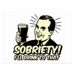 Sobriety I'll Drink To That Post Cards