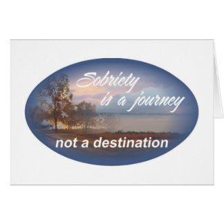 sobriety is a journey 10 card