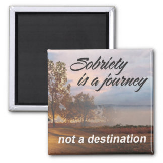 sobriety is a journey 2 inch square magnet