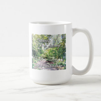 sobriety is a journey classic white coffee mug