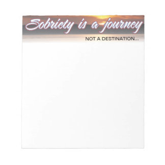 sobriety is a journey notepad