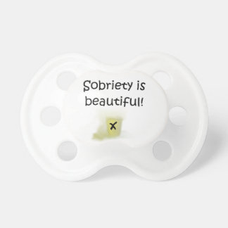 Sobriety is Beautiful Pacifiers