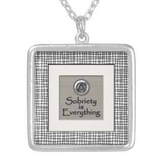 Sobriety Is Everything Recovery Sobriety Necklace