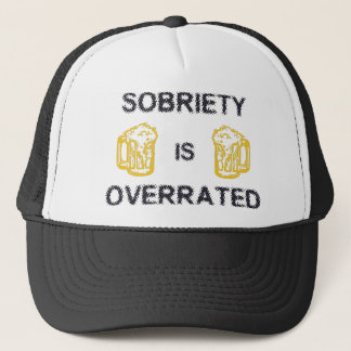 Sobriety Is Overrated by U.S. Custom Ink Trucker Hat