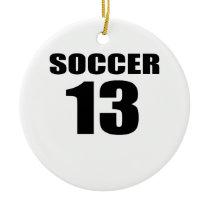 Soccer 13 Birthday Designs Ceramic Ornament