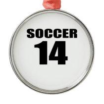 Soccer 14 Birthday Designs Metal Ornament