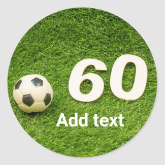 Soccer 60th Birthday with football and number 60 Classic Round Sticker