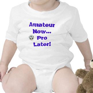 Soccer - Amateur Now...Pro Later Baby Bodysuit