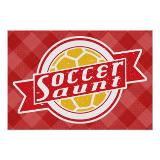 Soccer Aunt Poster Print