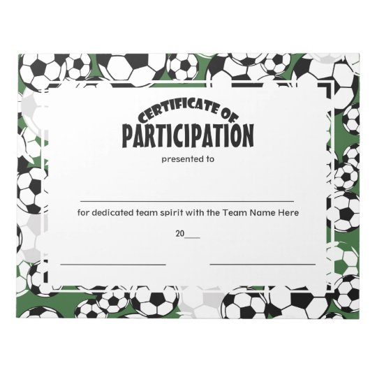 soccer certificates of participation notepad zazzle com
