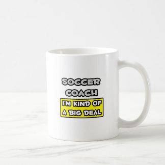 Soccer Coach .. I'm Kind of a Big Deal Classic White Coffee Mug
