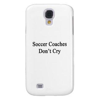 Soccer Coaches Don't Cry Samsung Galaxy S4 Case