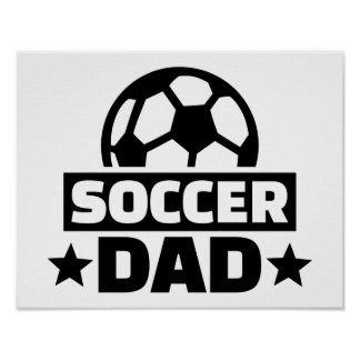 Soccer dad poster