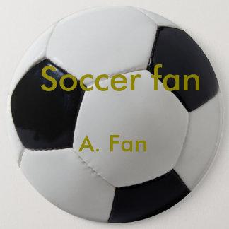 Soccer fan badge pinback button