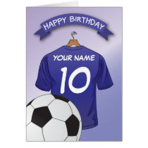 Soccer Football Blue Shirt Custom Sports Birthday Card