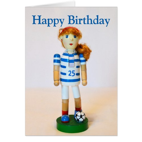 Soccer Girl Nutcracker Happy Birthday Card