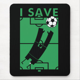 Soccer I Save T-shirts and Gifts Mouse Pad