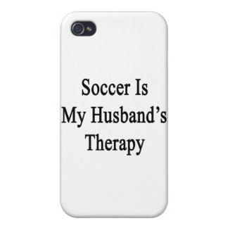 Soccer Is My Husband's Therapy iPhone 4 Covers