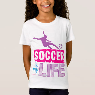 Soccer Is My Life T-Shirt