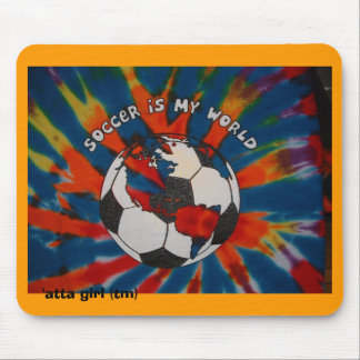 Soccer is my World Mouse Pad