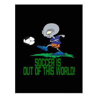 Soccer Is Out Of This World Postcard