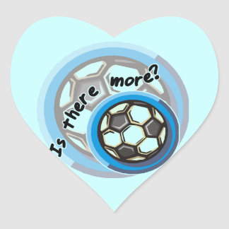 Soccer is There More Tshirts and Gifts Heart Sticker