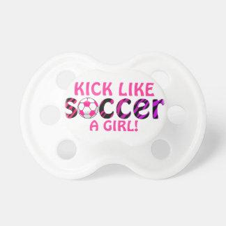 Soccer ~  KICK LIKE A GIRL Pacifier