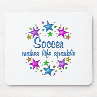 Soccer Makes Life Sparkle Mouse Pad